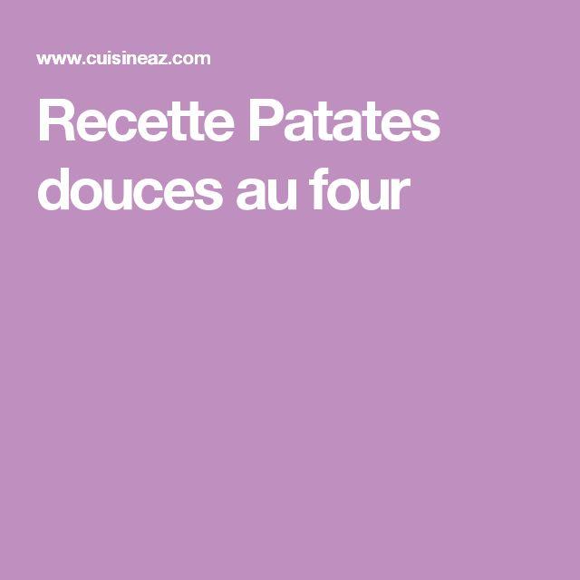 Recette Patates douces au four