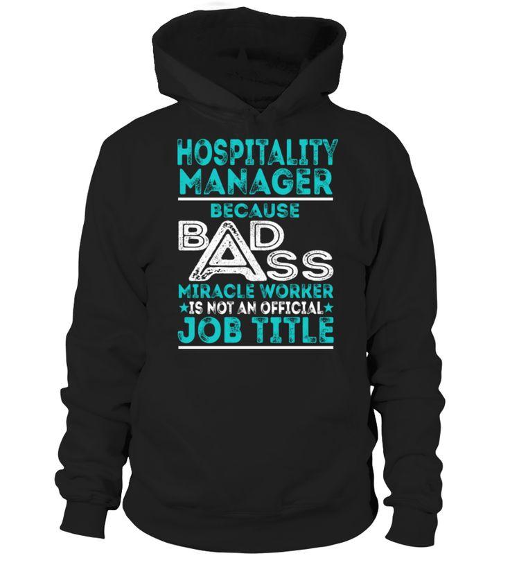 Hospitality manager funny hospital tshirt best hospital