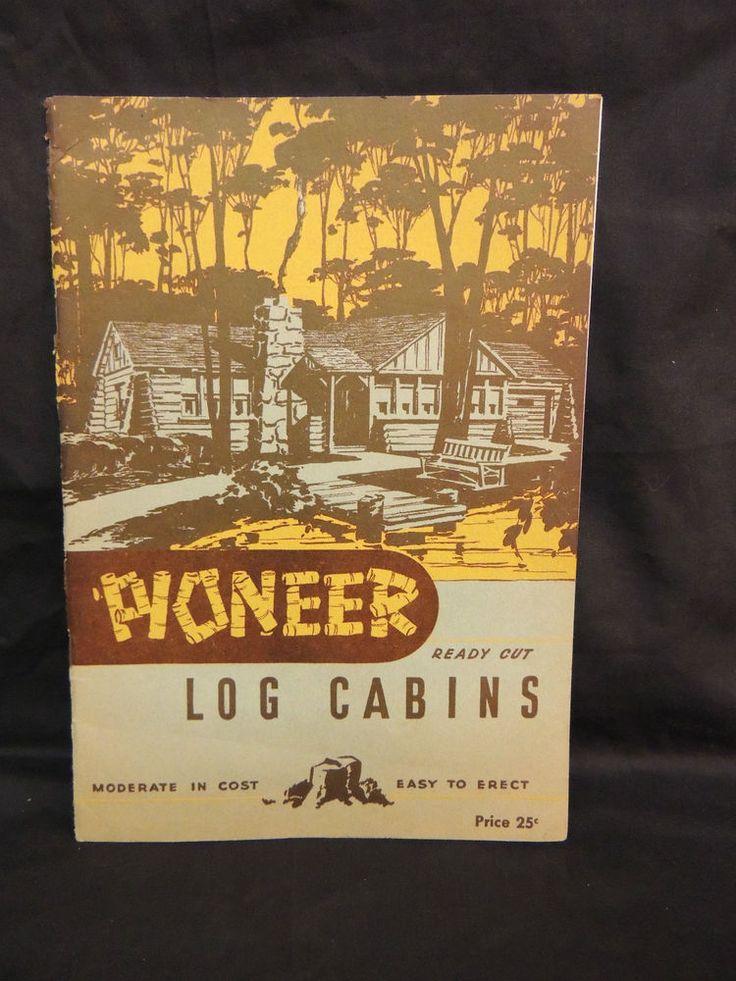 1949 PIONEER LOG CABINS CATALOG 3 PIECE ROSCOMMOM MICHIGAN FLYER ARCHITECTURE