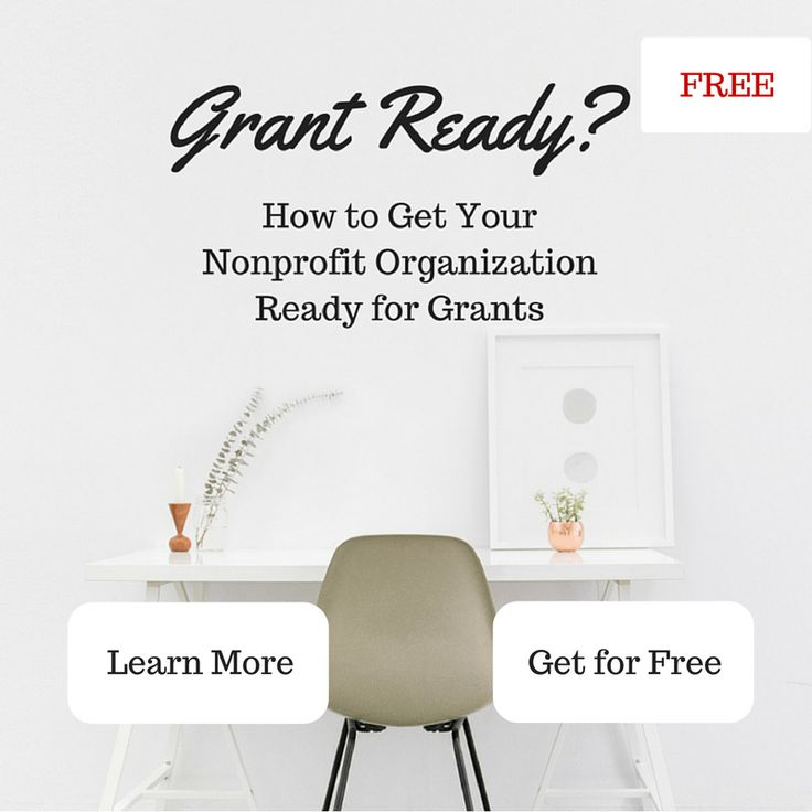 "Do you wonder if you your nonprofit organization is ready for grant writing? Not every nonprofit organization is ready for grant writing, but with a little bit of help, it isn't hard to get ""grant ready."" Click through to join my mini course, which will include a workbook and 40 minutes of video discussion on how to get your organization ready for grant writing."