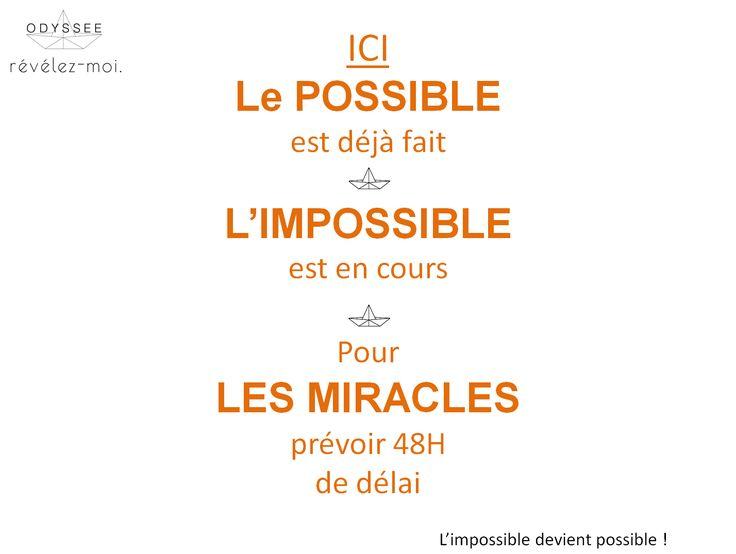 L'impossible... Chez TousRecruteurs, on ne connaît pas! #citation #motivation #miracles #OdysséeRh