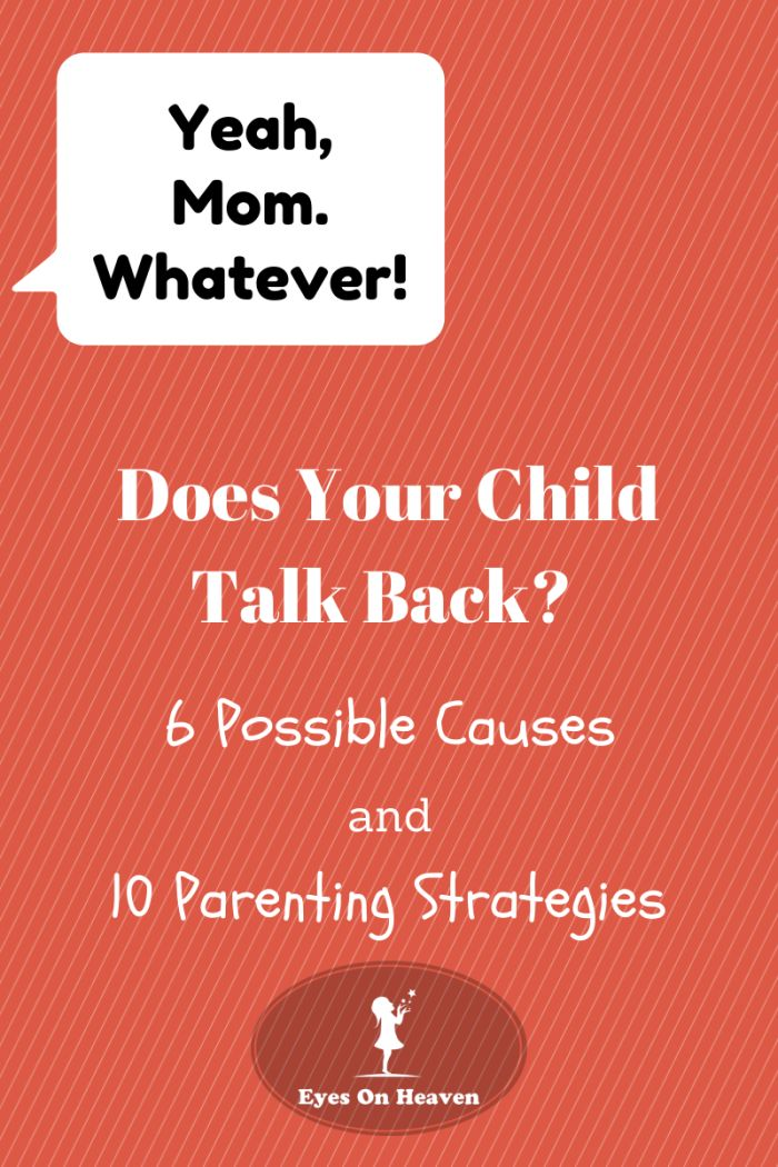 """If you're child's old enough to talk, they're probably old enough to """"talk back""""! Check out these positive parenting strategies to strengthen your relationship with your child while helping them replace unacceptable forms of speech with respectful ones."""
