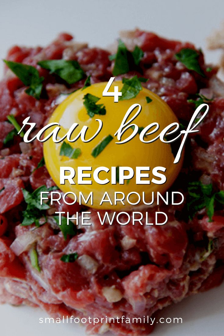 Well-prepared raw beef can be a cultural delight worth trying at least once. Here are four traditional raw beef recipes from different parts of the world.