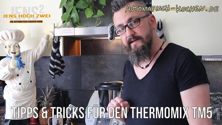 06: Tipps und Tricks für den Thermomix TM5 - Teil 1 - automatisch-kochen - Koch Blog - YouTube
