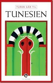 Turen går til Tunesien af Rikke Hostrup Haugbølle, ISBN 9788756795043