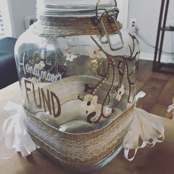Honeymoon Fund Jar created by me!