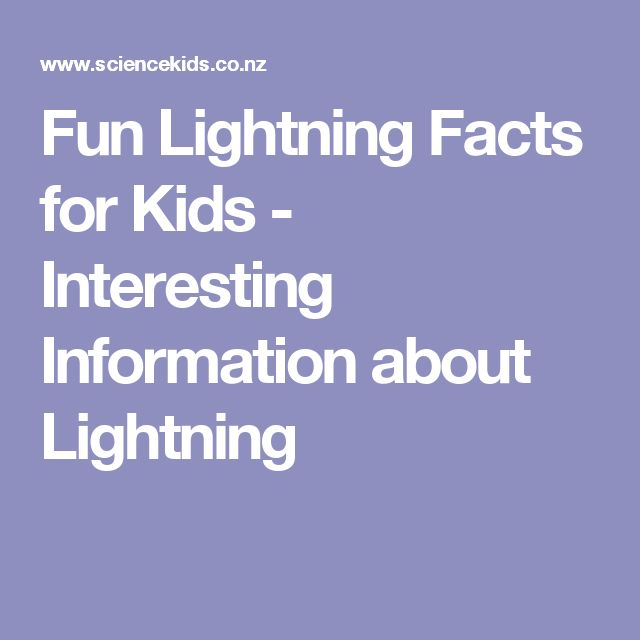 Fun Lightning Facts for Kids - Interesting Information about Lightning