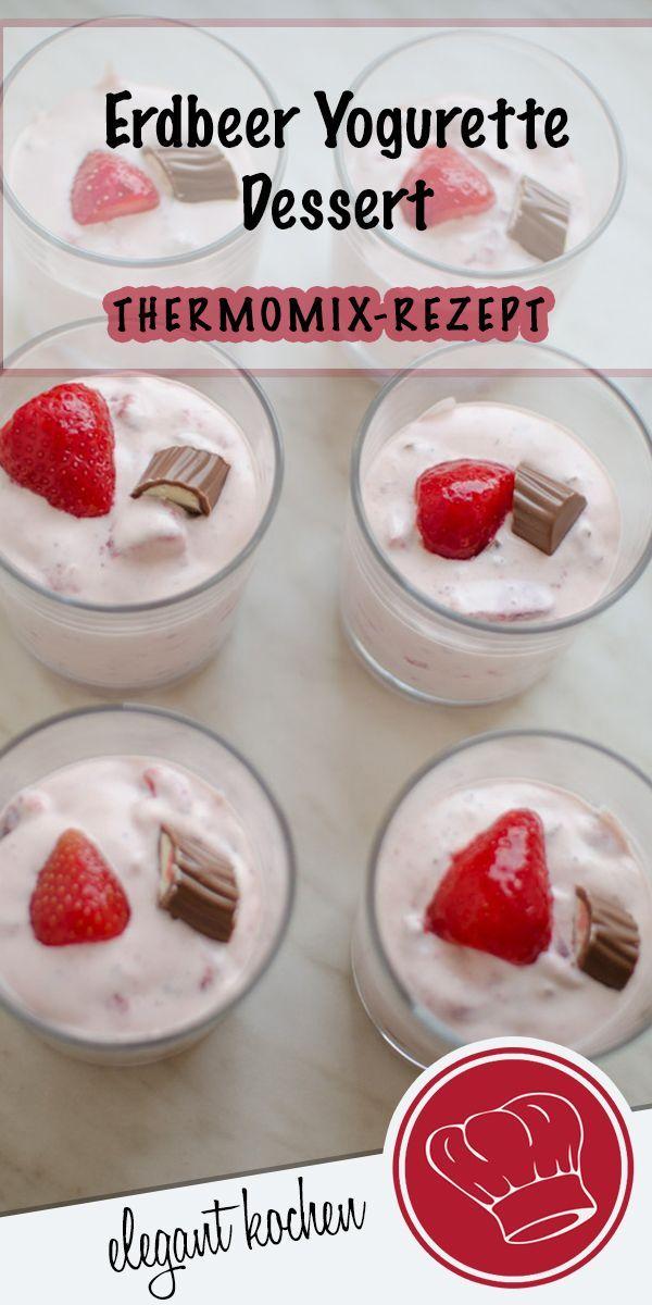 Ich Liebe Dieses Erdbeer Yogurette Dessert Fruchtig Schnell Und Lecker Erdbeeryogurettedessert Dessertth Desserts Thermomix Dessert Rezepte Schnell Lecker
