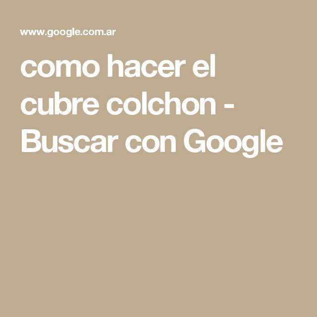 como hacer el cubre colchon - Buscar con Google