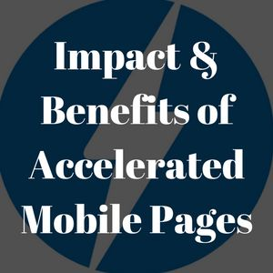 Benefits of Accelerated Mobile Pages in SEO