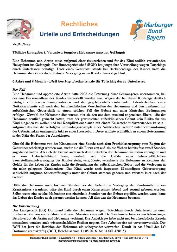 #Arzthaftung: Tödliche Hausgeburt: Verantwortungslose Hebamme muss ins Gefängnis (BGH, Beschluss vom 11.05.2016, Az.: 4 StR 428/15)