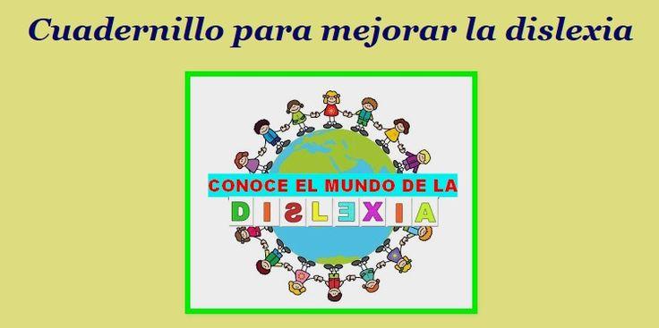 Logopedia en especial: Cuadernillo para mejorar la dislexia