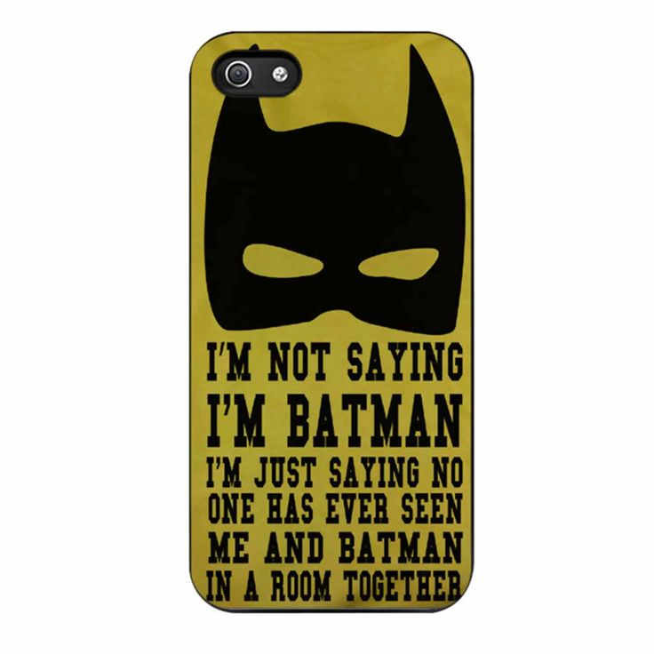 I M Not Saying I M Batman Funny Quote 2 iPhone 5/5s Case