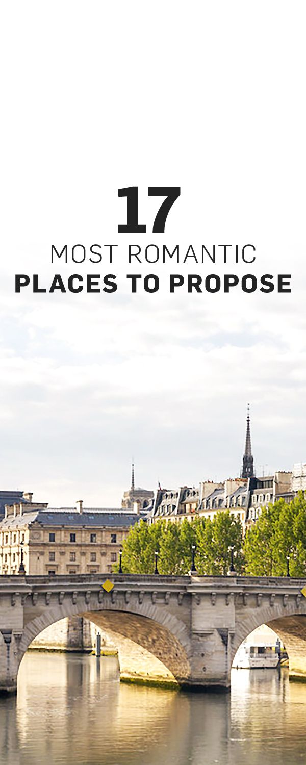 The world 39 s most romantic places to propose romantic for Romantic places near dc