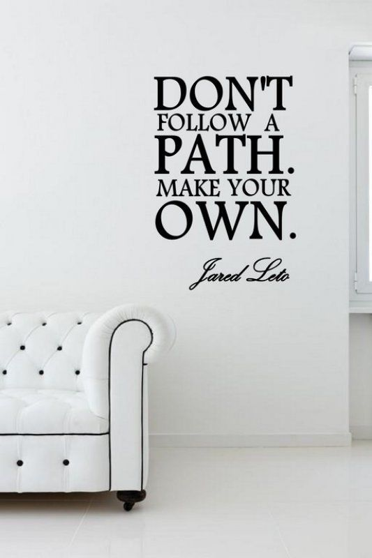 'Don'T Follow A Path Make Your Own ' Jared Leto Motivational Quote Sticker | eBay