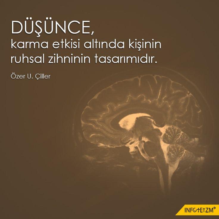 DÜŞÜNCE, karma etkisi altında kişinin ruhsal zihninin tasarımıdır. #düşünme #karma #zihin #infoteizm #yaşam #ruh
