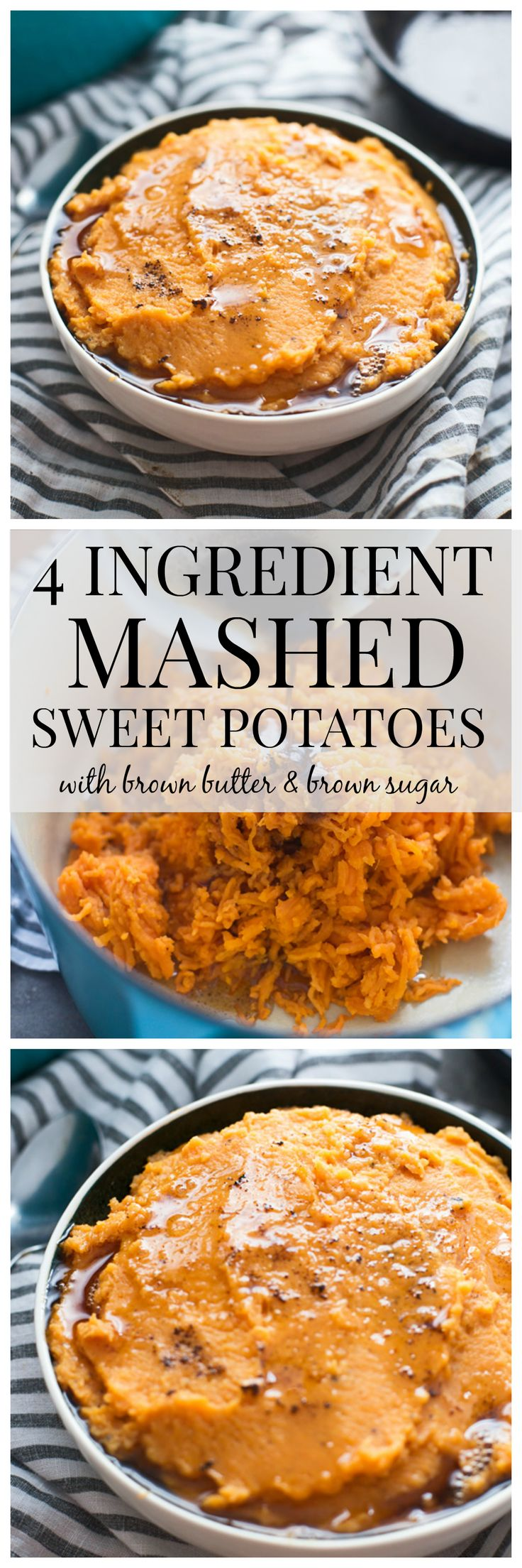 4 Ingredient Mashed Sweet Potatoes with Brown Butter and Brown Sugar