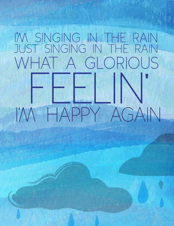 Best 25 rainy day songs ideas on pinterest song tattoos tattoo items similar to singing in the rain inspirational quote poster what a glorious feeling ccuart Gallery