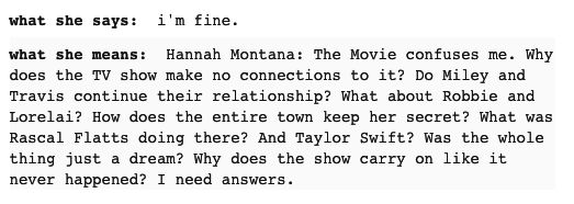 """Or she's picking apart the illogical plot holes in Hannah Montana: The Movie. 