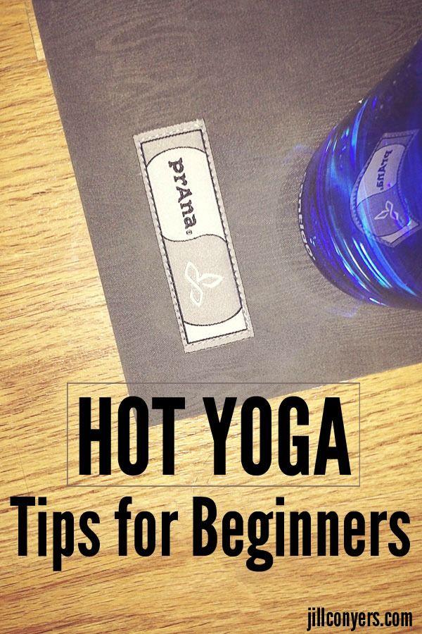 Hot Yoga Tips for Beginners jillconyers.com @jillconyers #yoga #breathe #yogaisbliss
