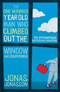 Title: The One Hundred Year Old Man Who Climbed Out the Window and Disappeared Author: Jonas Jonasson Published: Allen & Unwin September 2012 Synopsis: Sitting quietly in his room in an old peo…