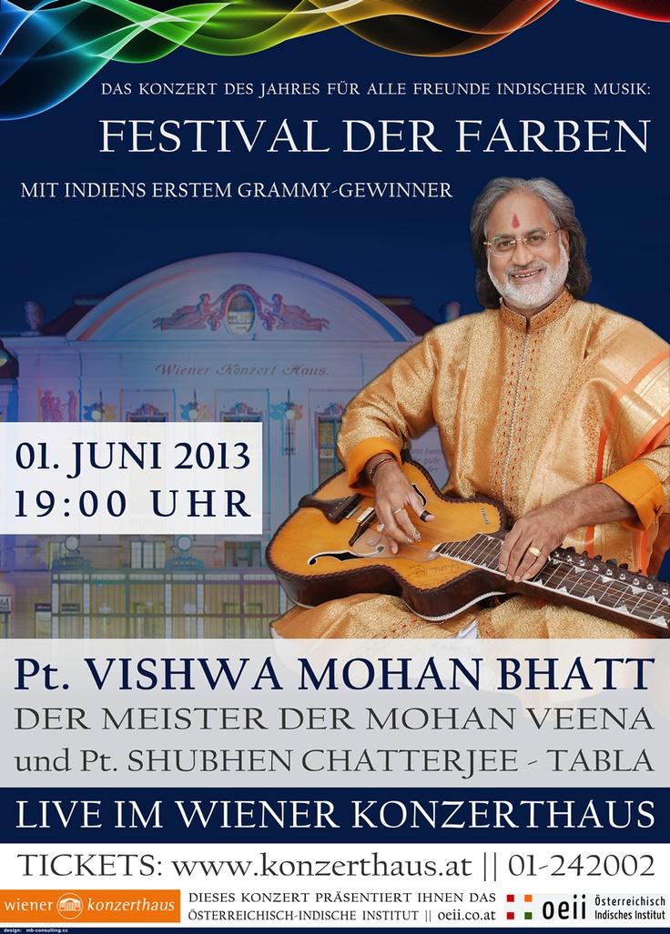 » Das Konzert des Jahres für alle Freunde Indischer Musik:  ► JUNI 01, 2013: FESTIVAL DER FARBEN mit VISHWA MOHAN BHATT, dem Meister der Mohan Veena!   LIVE IM WIENER KONZERTHAUS Lothringerstraße 20, 1030 Wien !  Tickets: http://www.konzerthaus.at/ // 01-242002 //  ► Pandit Vishwa Mohan Bhatt - Mohan Veena //  ► Shubhen Chatterjee - Tabla       // Dieses Konzert wird präsentiert von:  oeii - Österreichisch Indisches Institut  // » Ausführliche Infos unter: http://oeii.co.at/