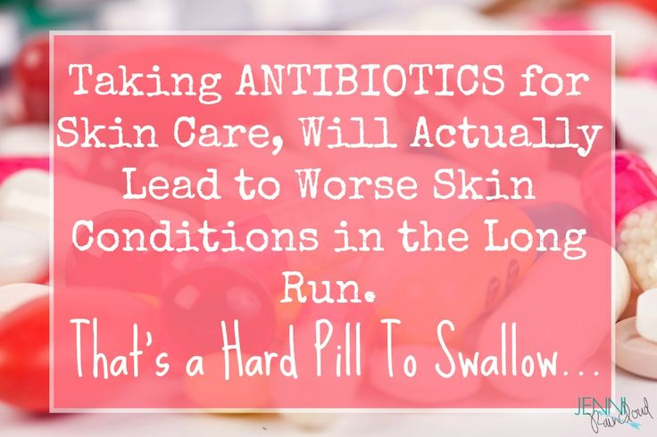 Antibiotics for Clear Skin? I Think Not….