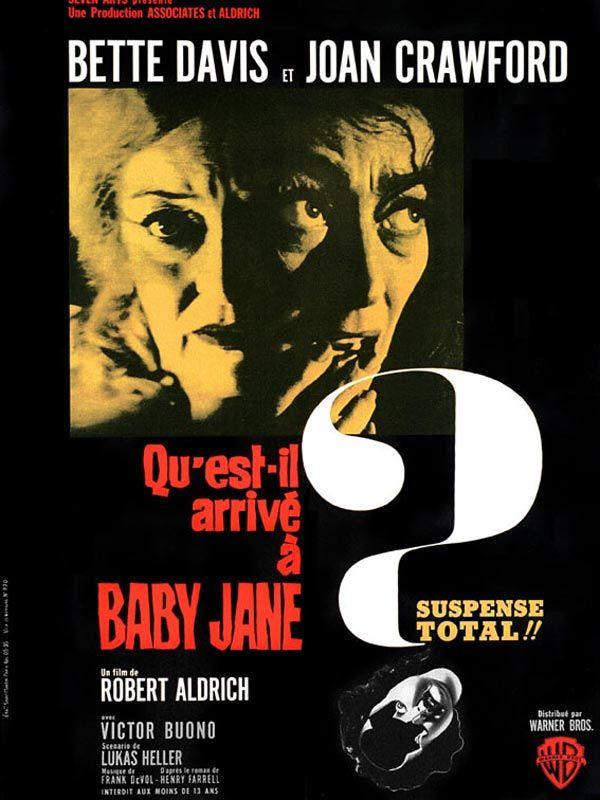 """470. """"Qu'est-ce qui est arrivé à Baby Jane"""" de robert Aldrich avec Bette Davis et Joan Crawford."""