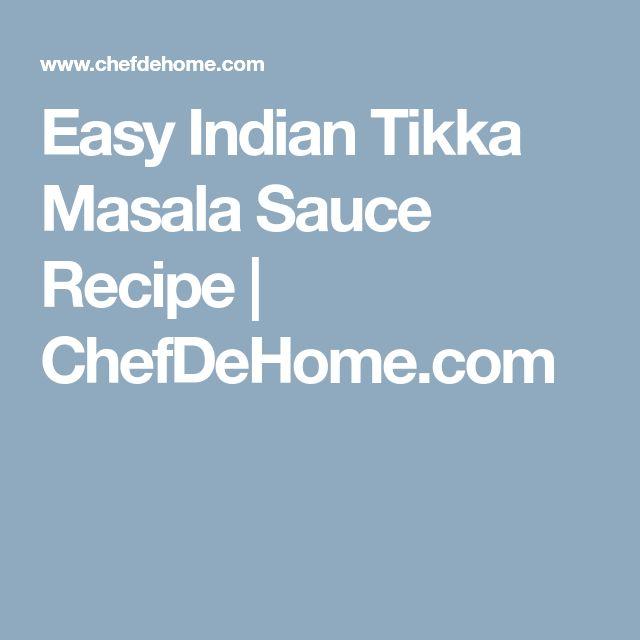 Easy Indian Tikka Masala Sauce Recipe | ChefDeHome.com