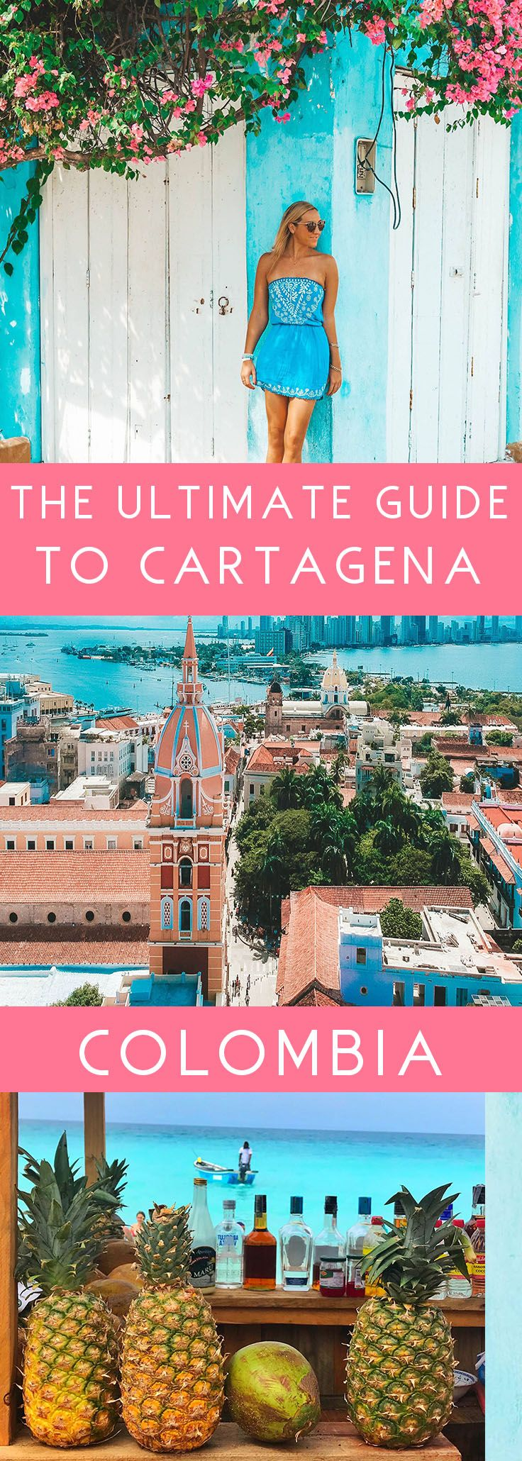 The Ultimate Travel Guide To Cartagena, Colombia