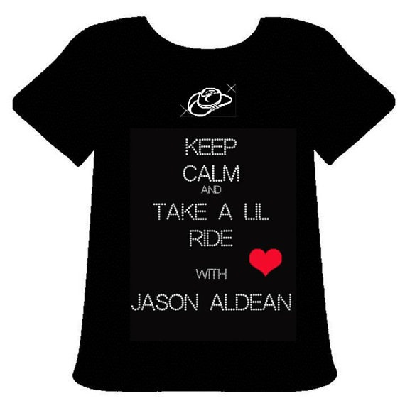 Jason Aldean Blingy TShirt Keep Calm and Take by PoshBlingBoutique, $20.00