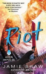 Cazadora De Libros y Magia: Riot - Saga Mayhem #02 - Jamie Shaw +18