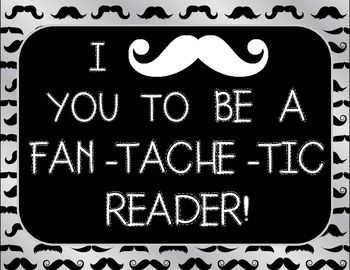 """This is a set of 8 reading comprehension strategy posters plus a title poster which states """"I *mustache* you to be a fan-tache-tic reader"""" which would be perfect for your classroom, whether mustache-themed or not. The posters would look great as a wall display, a bulletin board, or as part of interactive reading notebooks."""