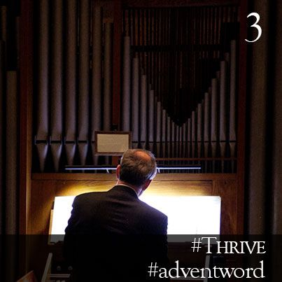 """#AdventWord #Thrive 