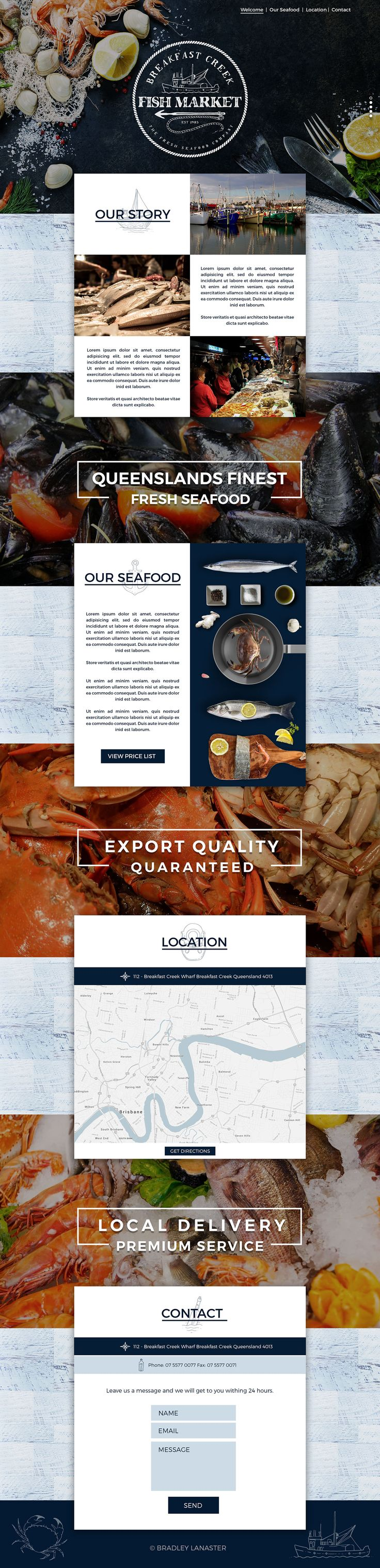 Breakfast Creek Fish Market - Website on Behance New Seafood Fish Market Website Design by Bradley Lancaster #bradleylancaster #webdesign #web #graphicDesign #fish #fishing #catch #brandingdesign #australia #brisbane #markets #fresh #healthy #bbq #behance #dribbble #ui #ux #theme #developer #wordpress #logodesigner #vintage #topview #website #programming #frontend bradleylancaster.com