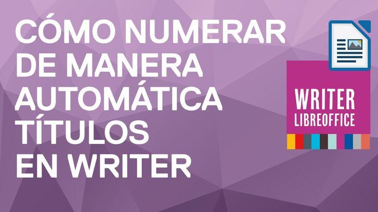 Cómo numerar automáticamente los títulos de un documento en Writer de Li...