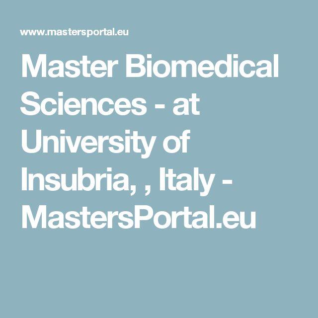 Master Biomedical Sciences - at University of Insubria, , Italy - MastersPortal.eu