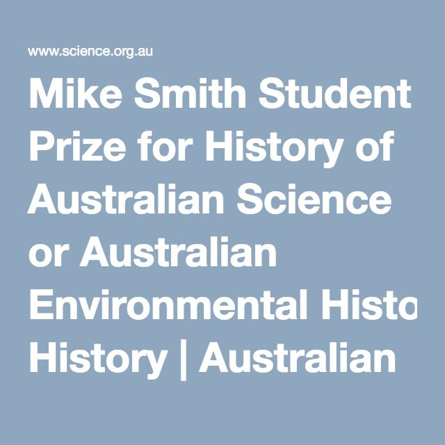 Mike Smith Student Prize for History of Australian Science or Australian Environmental History | Australian Academy of Science