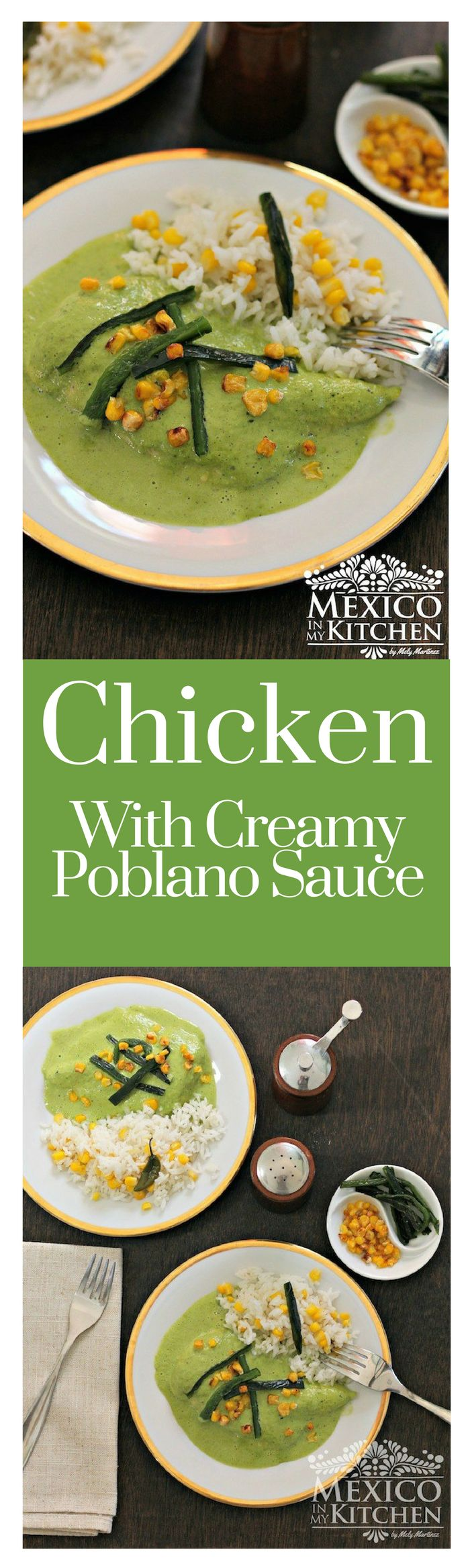 """This Chicken with Creamy Poblano Sauce is another excellent and delicious way to cook Poblano peppers, besides using them to make the famous """"Chiles Rellenos,"""" the stuffed peppers, or for rajas con crema, Poblano strips with cream.#recipe #homecook #mexican #mexicoinmykitchen"""