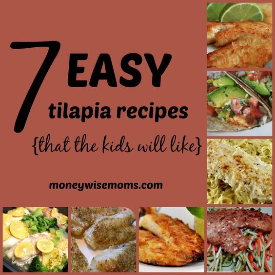 7 Easy Tilapia Recipes {that the kids will like} - new ways to have fish for dinner