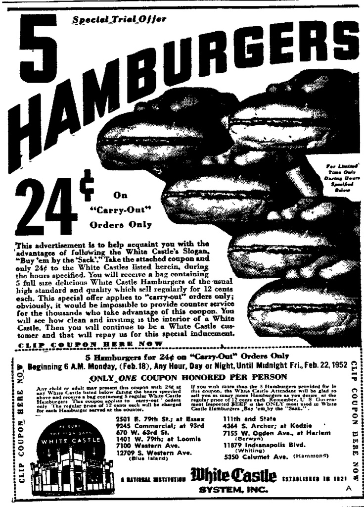 Remember the coupons and having White Castle burgers when Dad was out of town. It was a midweek treat.