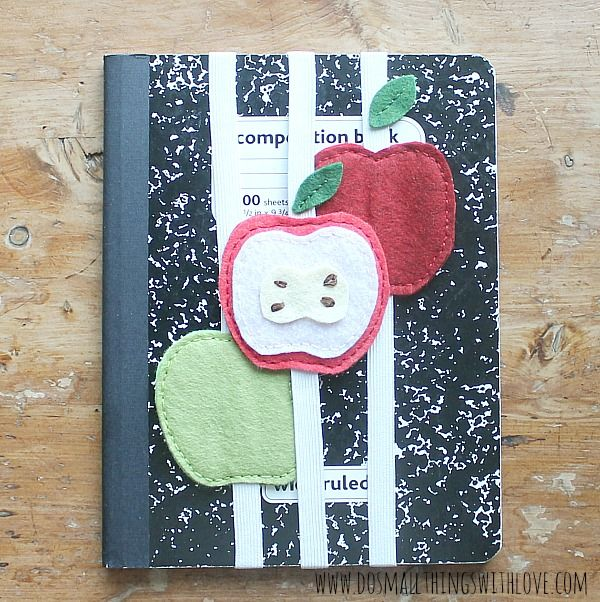 Felt Apple Notebook Hugger and August Apple Projects from #MyFavoriteBloggers - Do Small Things with Love