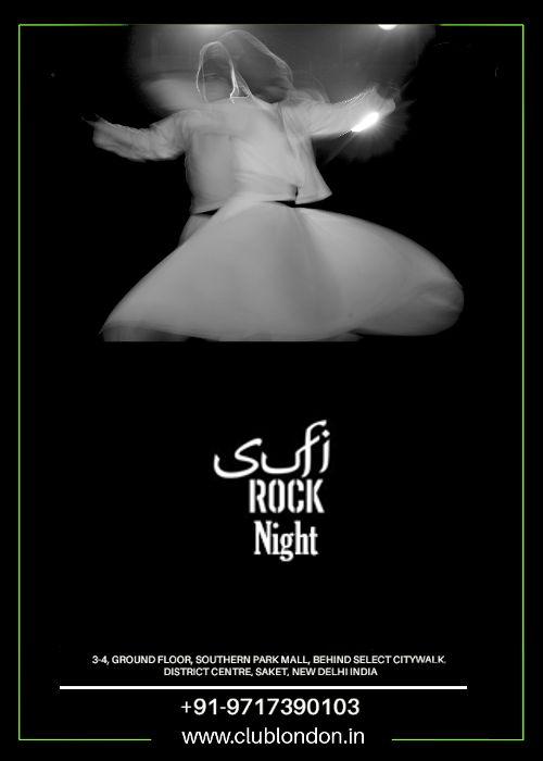 #Friday Sufi Rock Night @ Club London Saket ! #HappyWeekend #WeekendWanderlust | 8 PM Onwards | Info - 9654257050