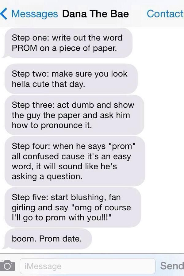 How to get a prom date in 5 easy steps. Lol