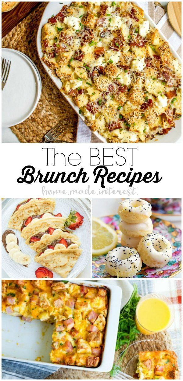 We Ve Got The Best Brunch Recipes To Impress Your Guests Make Your
