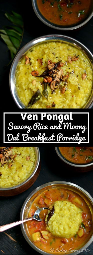 Ven Pongal / Khara Pongal Gluten Free | Vegan If your day starts with this delicious, comforting and spicy Ven Pongal with some piping hot sambar and a cup of frothy filter coffee, its just gotta be a great day!