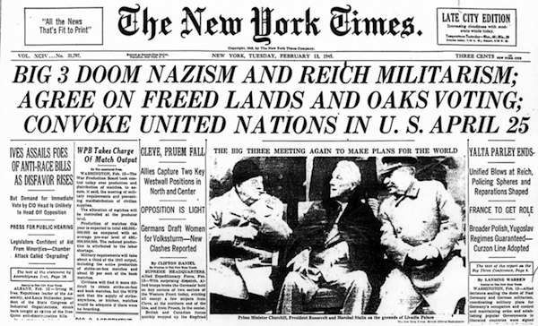 NYT Yalta Conference Headline - This Day in WWII History: Feb 4, 1945: The Yalta Conference commences