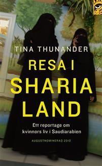 Resa i Sharialand : ett reportage om kvinnors liv i Saudiarabien