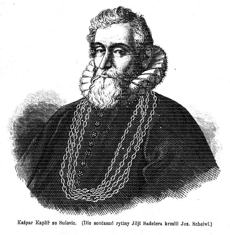 Kaspar Kaplíř ze Sulevic 1535–1621), český bratr | ředitel čes. král. komory, karlštejnský purkrabí a za Fridricha Falckého nejvyšší zem. písař. Šlechtic (rytíř). Popraven