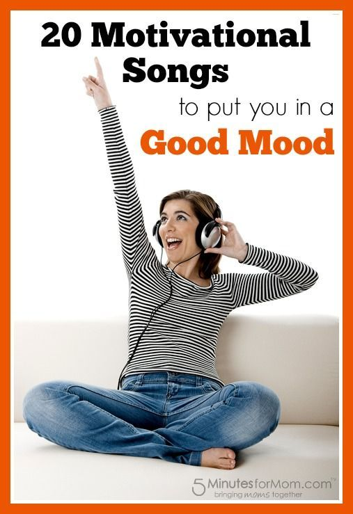 20 Motivational Songs to put you in a good mood - If you're feeling down or depressed, listen to these songs.